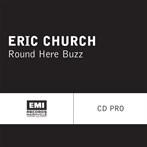 Eric Church 'Round Here Buzz'