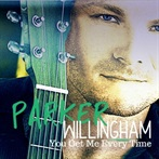 Parker Willingham 'You Get Me Every Time'