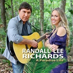 Randall Lee Richards 'A Paradise Life'