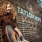 Taylon Hope  'Showin' My Roots'