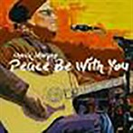 Chuck Murphy 'Peace Be With You'