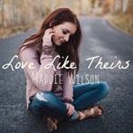 Maddie Wilson 'Love Like Theirs'