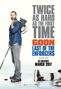 Goon: Last of the Enforcers - Now Playing on Demand