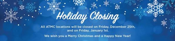 ATMC Holiday Closing