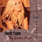 Lady Redneck 'Duct Tape My Broken Heart'
