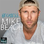 Mike Beach 'Reckless'