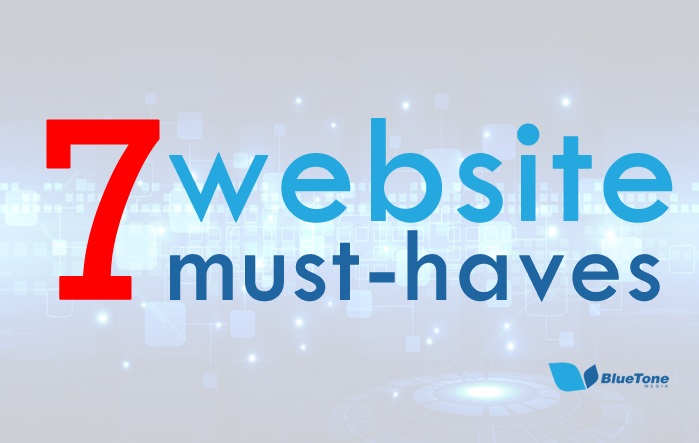 7 Website Must-Haves