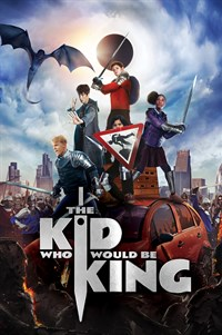The Kid Who Would Be King - Now Playing on Demand